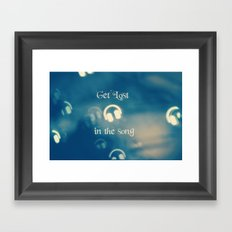 Get Lost in the Song Framed Art Print