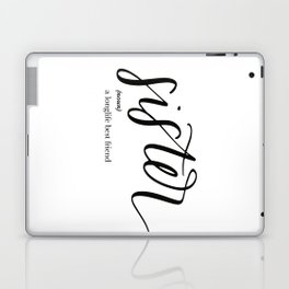 Sister Quote Definition Laptop & iPad Skin