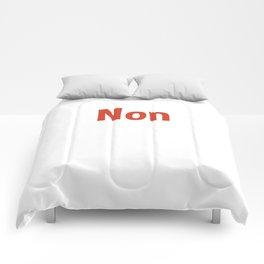 Non Comforters