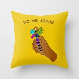 No Me Jodas Throw Pillow