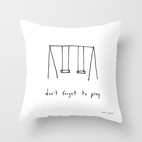 don't forget to play Throw Pillow