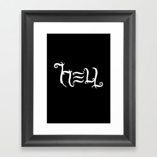 Raise HELL (Black) Framed Art Print