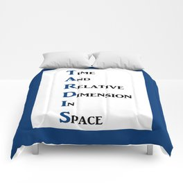 Tardis Doctor Who Time and Relative Dimension in Space Comforters