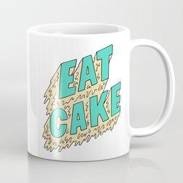 EAT CAKE Coffee Mug