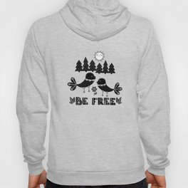 Be Free Birds In Cute Scandinavian Style Hoody