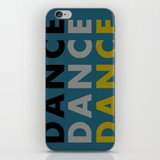 Dance Until You're Dead or Deceased in Teal iPhone & iPod Skin