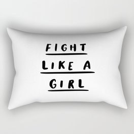 Fight Like a Girl black and white typography poster gift for her girlfriend home wall decor bedroom Rectangular Pillow