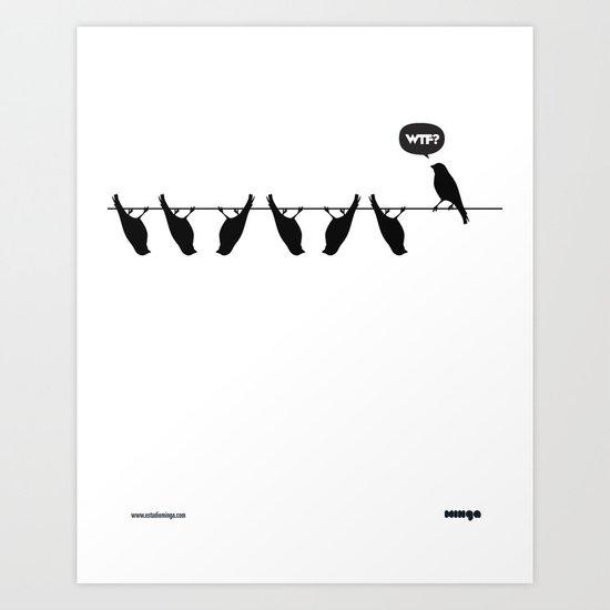 WTF? Bird Art Print