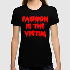 Fashion is the Victim  MEDIUM Black Womens Fitted Tee