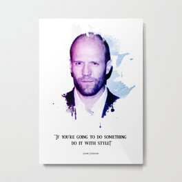 Jason statham quotes Metal Print