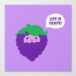 Life is Grape!  Canvas Print