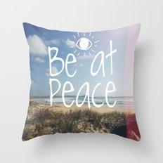 Be at peace Throw Pillow