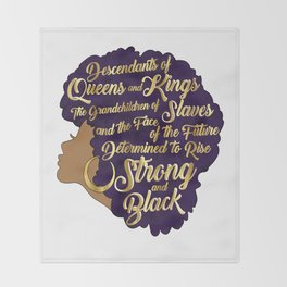 Black Girl Magic - Descendants of Queens and Kings Determined To Rise Faux Gold Afro Woman Throw Blanket