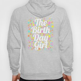 The Birthday Girl Awesome Birthday Squad Party  Hoody