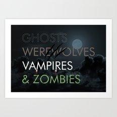 Ghosts, Werewolves, Vampires & Zombies Art Print