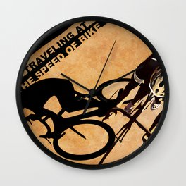 TRAVELING AT THE SPEED OF BIKE Wall Clock