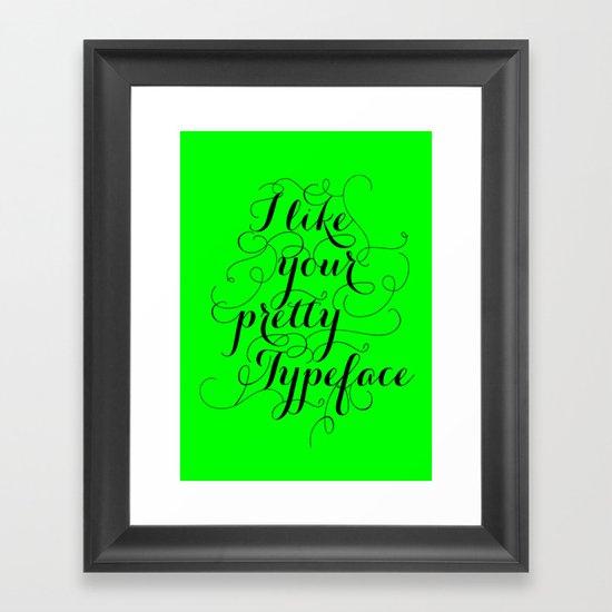 Pretty Typeface. Framed Art Print
