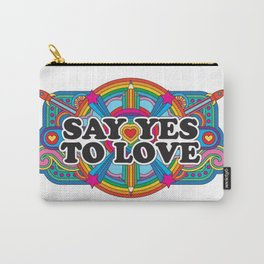 Say Yes To Love Carry-All Pouch