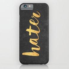 Hater Slim Case iPhone 6s