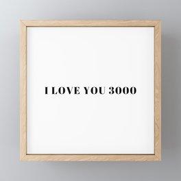 Endgame: I Love You 3000 Framed Mini Art Print