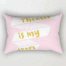 Theater is My Sport Banner Rectangular Pillow
