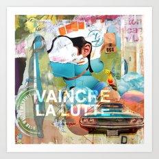 VAINCRE LA LUTTE Art Print