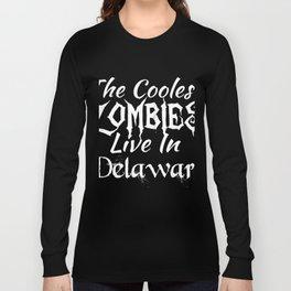 DelawareThe Coolest Zombies Long Sleeve T-shirt