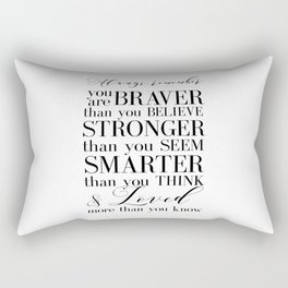 Inspirational Quote Winnie The Pooh Quote Print Typography Print Quote You Are The Braver Than You.. Rectangular Pillow