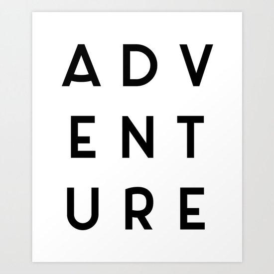 Adventure Minimalist Quote Art Print