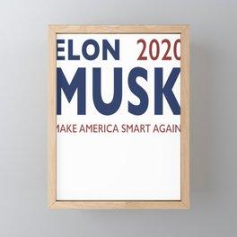 Elon Musk 2020 - Make America Smart Again! Framed Mini Art Print