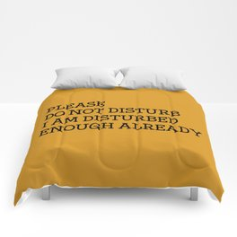 Please do not disturb enough already Comforters