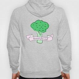 broccoli fan club Hoody