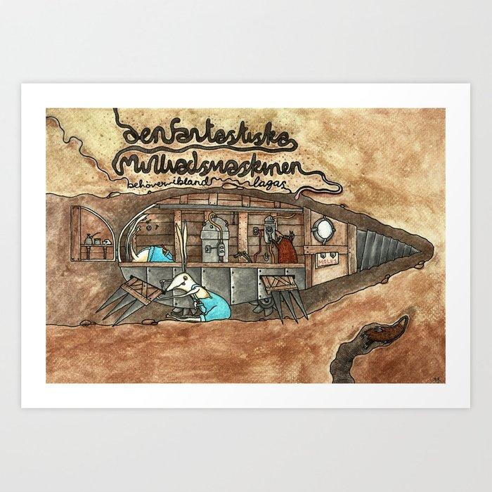 The fantastic mole-machine Art Print
