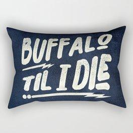 TIL I DIE Rectangular Pillow
