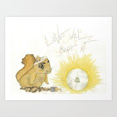 Love has it Art Print