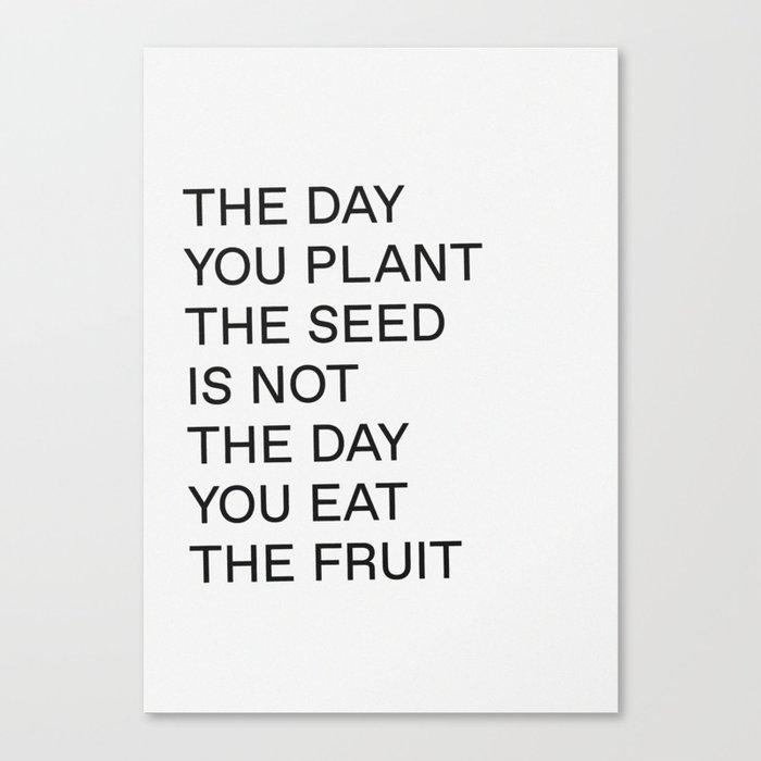 Plant The Seed Leinwanddruck