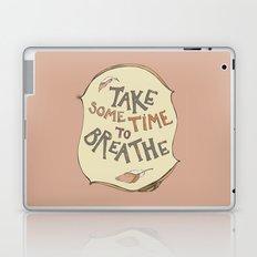 take some time to breathe Laptop & iPad Skin