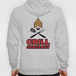 Grill Sergeant - Barbecue BBQ Grilling Meat Hoody