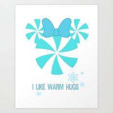 I like Warm Hugs Girl Art Print
