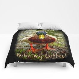 Go ahead...Make my coffee! Comforters
