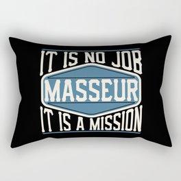 Masseur  - It Is No Job, It Is A Mission Rectangular Pillow