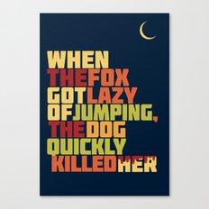 That Lazy Fox Canvas Print