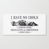 I Have No Idols - Senna Quote Canvas Print