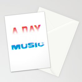 I can't go a day without music Colorful Stationery Cards