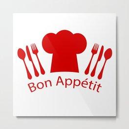 Bon Appetit! Metal Print