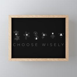 Choose Wisely Framed Mini Art Print