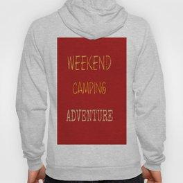 Camping On The Weekends Art Print Hoody