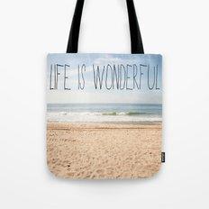Life is Wonderful Tote Bag