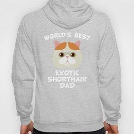 World's Best Exotic Shorthair Dad Hoody