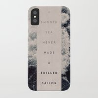 sailor iPhone & iPod Cases featuring A Smooth Sea Never Made A Skilled Sailor by Oliver Shilling